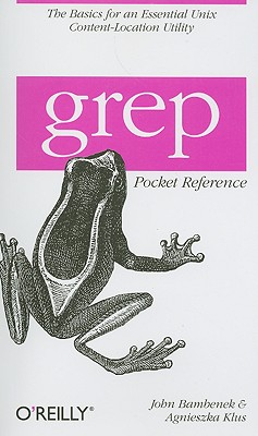 Grep Pocket Reference By Bambenek, John/ Klus, Agnieszka